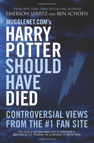 Harry Potter should have died