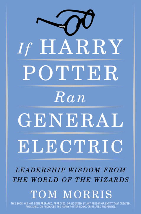 If Harry Potter Ran General Electric