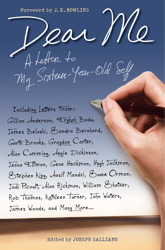 Dear Me... A letter to My Sixteen-Year-Old Self - Joseph Galliano (Foreword by J.K. Rowling)